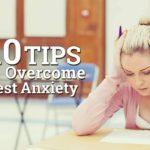 10 façons de surmonter l'anxiété du test